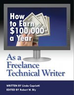 Earn $100,000 a Year as a Freelance Technical Writer