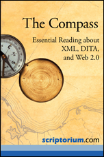 Technical Book Review – THE COMPASS: Essential Reading About XML, DITA, and Web 2.0
