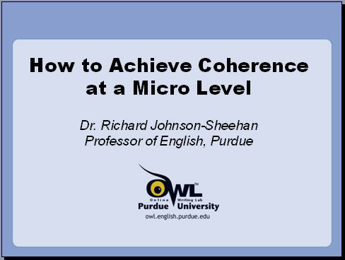 Purdue Univ. PPT: How to Write Coherent Documents