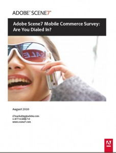 Adobe Scene7 Mobile Commerce Survey suggests Bright Future for Technical Communicators with Web Skills