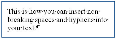 MS Word 2003 Nonbreaking Spaces and Hyphens SAMPLE TEXT