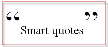 Smart Quotes in MS Word 2010 and Adobe FrameMaker 9