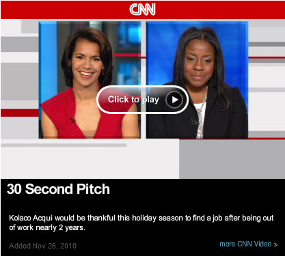 "Looking for a Job? Try CNN's ""30 Second Pitch"""