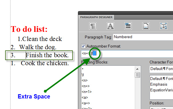 FrameMaker 9 Misaligned List - EXTRA SPACE in AUTONUMBER FORMULA