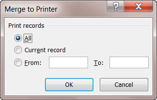 MS Word 2010 Mail Merge MERGE TO PRINTER