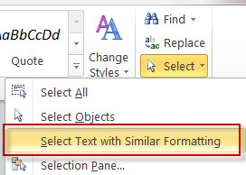 MS Word 2010 Select Text with Similar Formatting