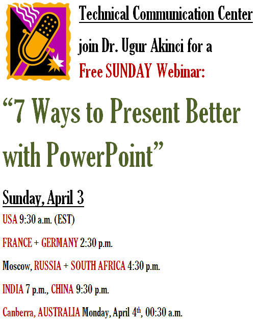 "SUNDAY-WEBINAR-PRESENTATION by Dr. Ugur Akinci - ""7 Ways to Present Better with PowerPoint"""