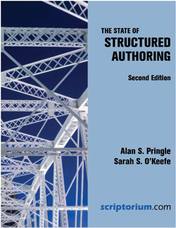 Technical Book Review: THE STATE OF STRUCTURED AUTHORING by Alan S. Pringle and Sarah S. O'Keefe