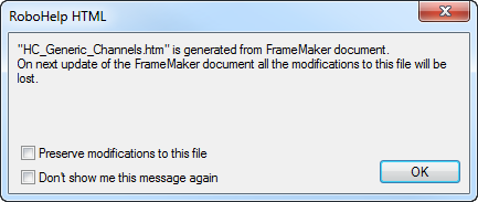 FrameMaker – RoboHelp Integration – when to preserve modifications to a RoboHelp file?