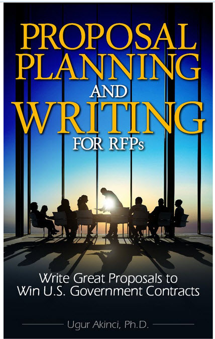 proposal planning and writing for rfps  write great proposals to win u s  government contracts