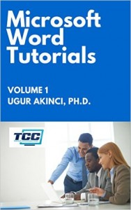 Microsoft Word Tutorials: For Word 2010 and 2013, Vol 1